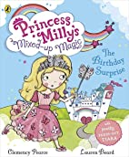 Princess Milly's Mixed Up Magic - The…