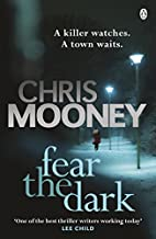 Fear and Dark by Chris Mooney