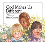 God Makes Us Different de Helen Caswell