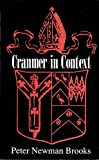 Cranmer in context : documents from the English Reformation / Peter Newman Brooks