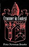Cranmer in context / Peter Newman Brooks
