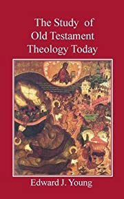 The Study of Old Testament Theology Today av…