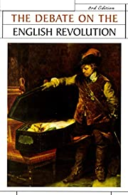 The Debate on the English Revolution (Issues…