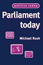 Parliament Today (Politics Today) by Michael…
