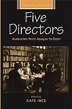 Five Directors: Auteurism from Assayas to…