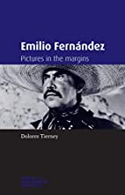 Emilio Fernández: Pictures in the…