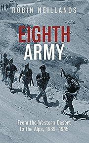 Eighth Army av Robin Neillands