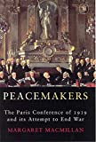 Paris 1919 : six months that changed the world / Margaret MacMillan