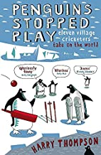 PENGUINS STOPPED PLAY: ELEVEN VILLAGE…