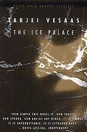 The Ice Palace (Peter Owen Modern Classics)…