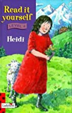 Read it Yourself: Heidi by Johanna Spyri