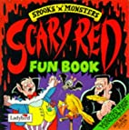 Scary Red Fun Book (Spooks & Monsters)