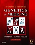 Thompson and Thompson genetics in medicine / Robert L. Nussbaum, Roderick R. McInnes, Huntington F. Willard ; with clinical case studies updated and new cases prepared by Ada Hamosh
