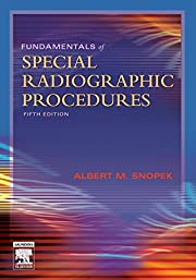 Fundamentals of Special Radiographic…