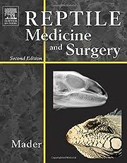 Reptile medicine and surgery av Douglas R.…