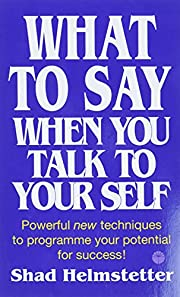 What to Say When You Talk to Yourself por…