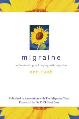 Migraine : Understanding and coping with Migraine by Ann Rush