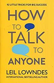 How to Talk to Anyone de Leil Lowndes