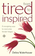 From Tired to Inspired: 8 Energizing Ways to…