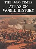 The Times atlas of world history / edited by Geoffrey Barraclough