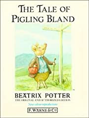 The Tale of Pigling Bland (Potter 23 Tales)…