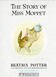 The Story of Miss Moppet (Potter 23 Tales)…