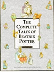 The Complete Tales of Beatrix Potter : The…
