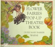 Flower Fairy Pop-up Theatre Book by Cicely…