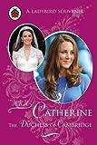 HRH Catherine, the Duchess of Cambridge / written by Fiona Munro