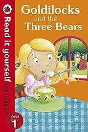 Read It Yourself Goldilocks and the Three…
