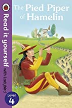 The Pied Piper of Hamelin - Read it yourself…