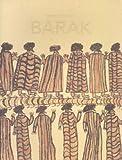 Remembering Barak / [Judith Ryan, Carol Cooper, Joy Murphy-Wandin]