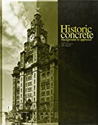 Historic Concrete: The Background to…
