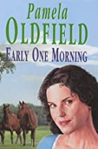 Early One Morning by Pamela Oldfield