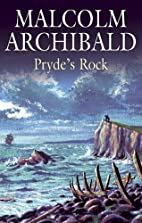 Pryde's Rock by Malcolm Archibald