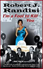 I'm a Fool to Kill You by Robert J. Randisi