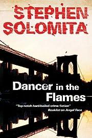 Dancer in the Flames de Stephen Solomita