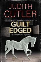 Guilt Edged by Judith Cutler