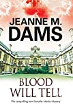 Blood Will Tell: A cozy mystery set in Cambridge, England (A Dorothy Martin Mystery), Dams, Jeanne M.