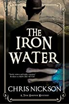 The Iron Water by Chris Nickson