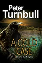 A cold case by Mr Peter Turnbull
