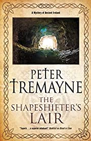 The Shapeshifter's Lair (A Sister Fidelma…