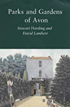 Parks and gardens of Avon by Stewart Harding