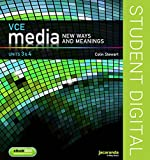 VCE media new ways & meanings  Units 3 & 4 / Colin Stewart