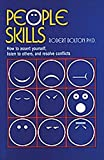 People skills : how to assert yourself, listen to others, and resolve conflicts / Robert Bolton