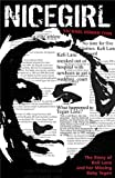 Nice girl : the story of Keli Lane and her missing baby, Tegan / Rachael Jane Chin
