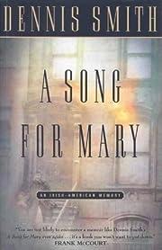 Song for Mary de Dennis Smith