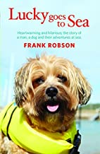 Lucky Goes to Sea by Frank Robson