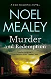 Murder and redemption / Noel Mealey