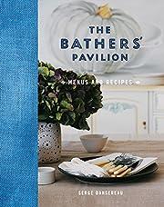 The Bathers' Pavilion: Menus and Recipes por…